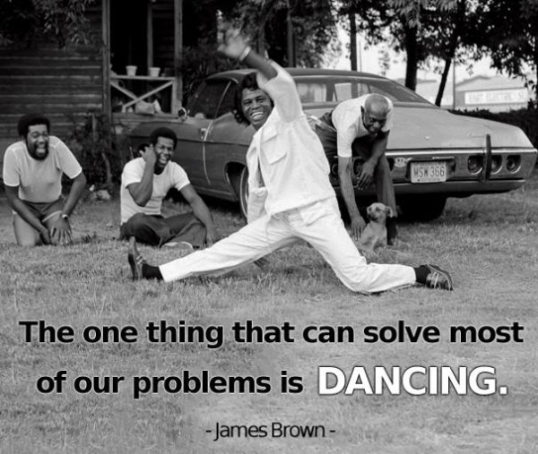 dancing-solves-problems-jamesbrown